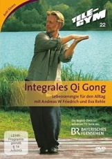 TELE-GYM 22 Integrales Qi Gong mit Andreas W Friedrich